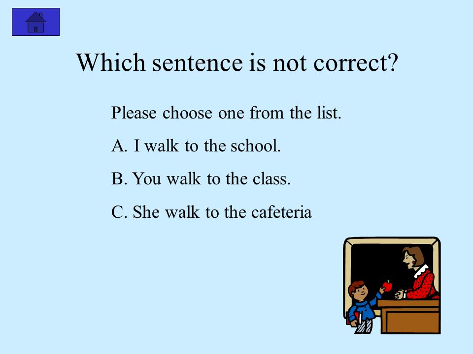 Please read the following examples. I like to study in the computer lab. You like to study in the cafeteria. He likes to study in the library. These s