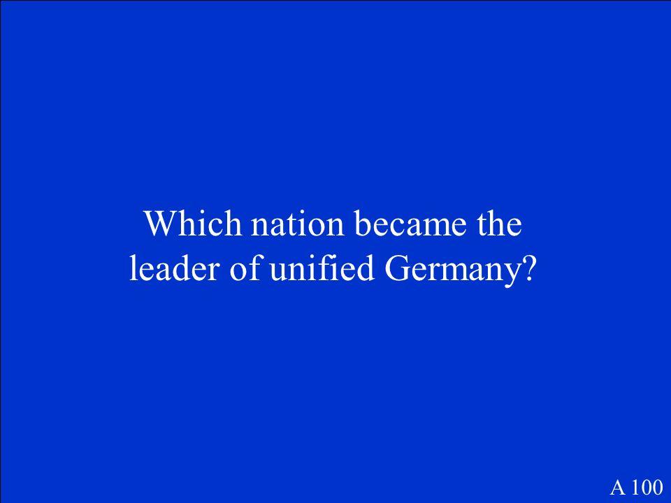 Who is Otto Von Bismarck? E 100