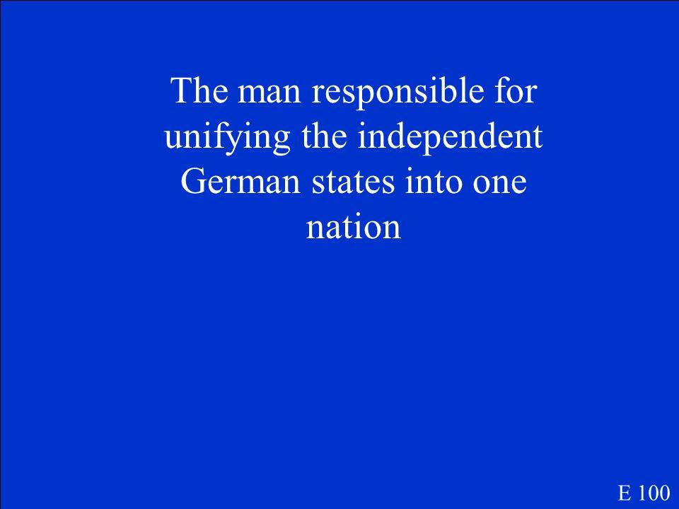 Who is Otto Von Bismarck E 100