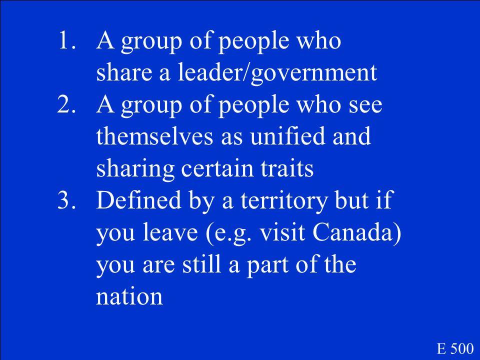 What 3 traits define a nation E 500