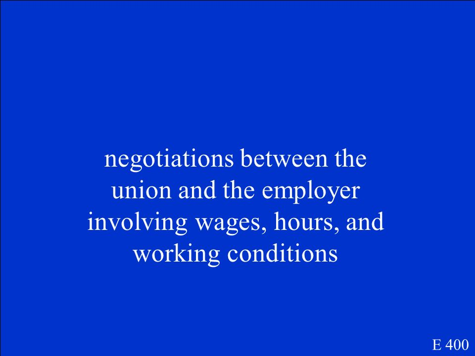Collective bargaining E 400