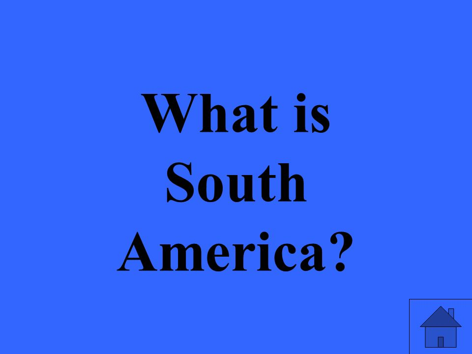 What is South America?