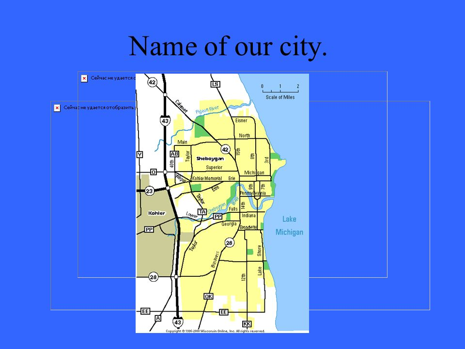Name of our city.