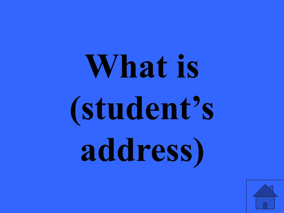 What is (students address)