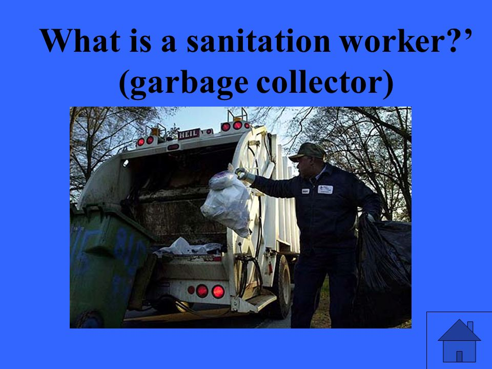 What is a sanitation worker (garbage collector)