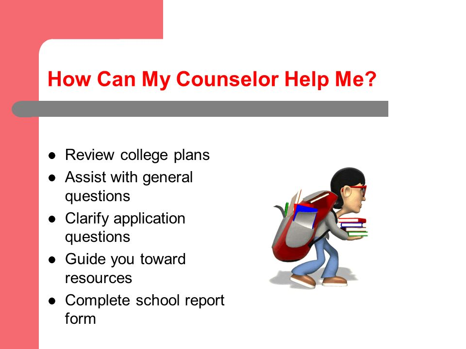 How Can My Counselor Help Me.