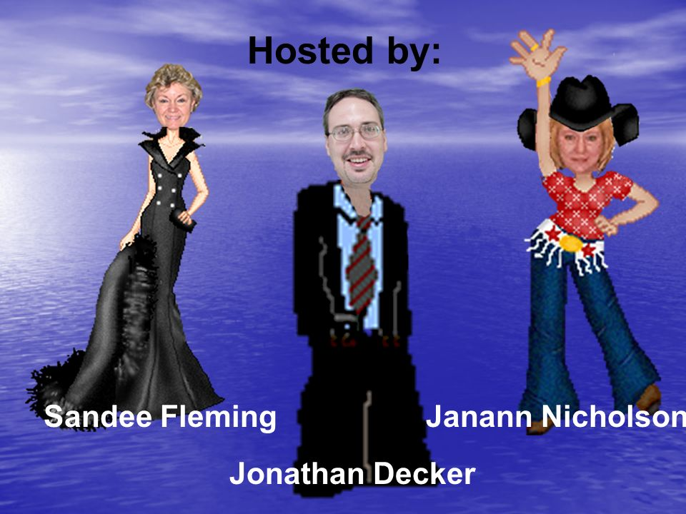 Hosted by: Jonathan Decker Sandee FlemingJanann Nicholson