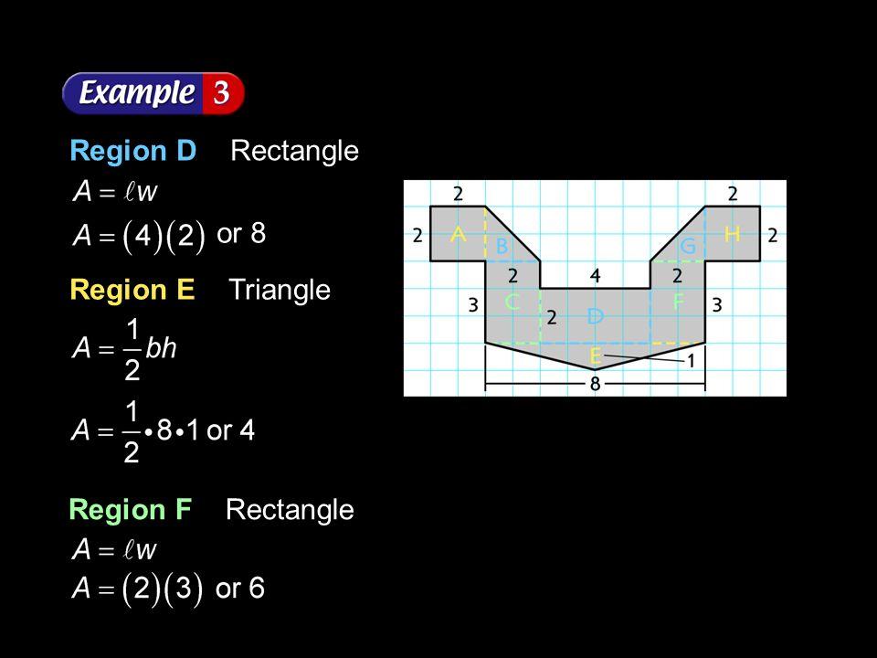 Region D Rectangle Region E Triangle Region F Rectangle or 8
