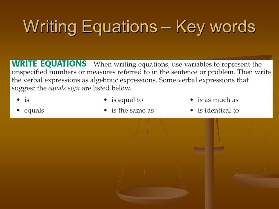 Writing Equations – Key words