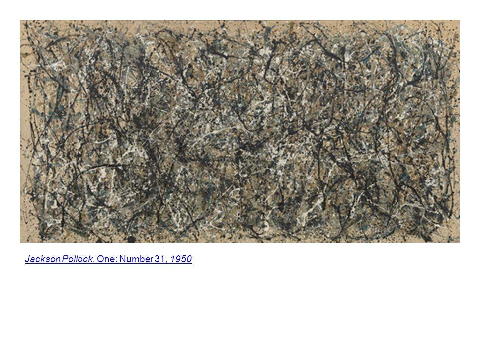 Jackson Pollock. One: Number 31, 1950