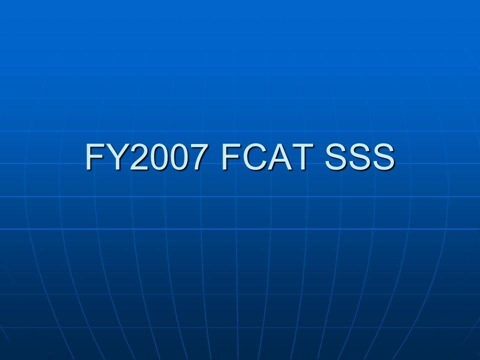 FY2007 FCAT SSS
