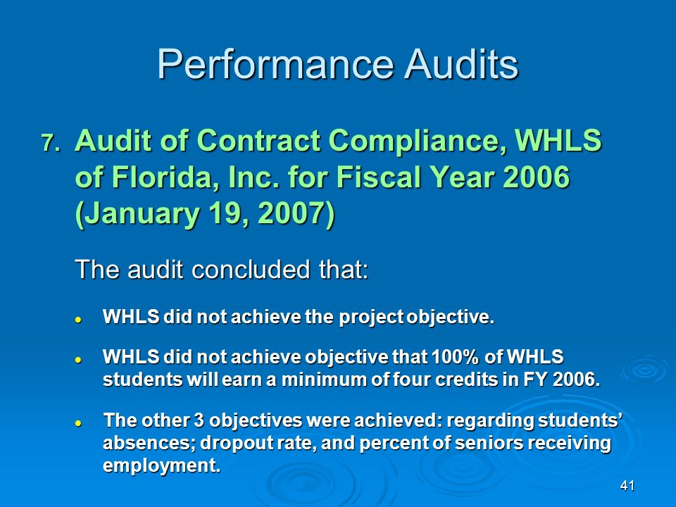 41 Performance Audits 7. Audit of Contract Compliance, WHLS of Florida, Inc.