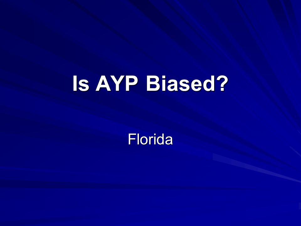 Is AYP Biased Florida