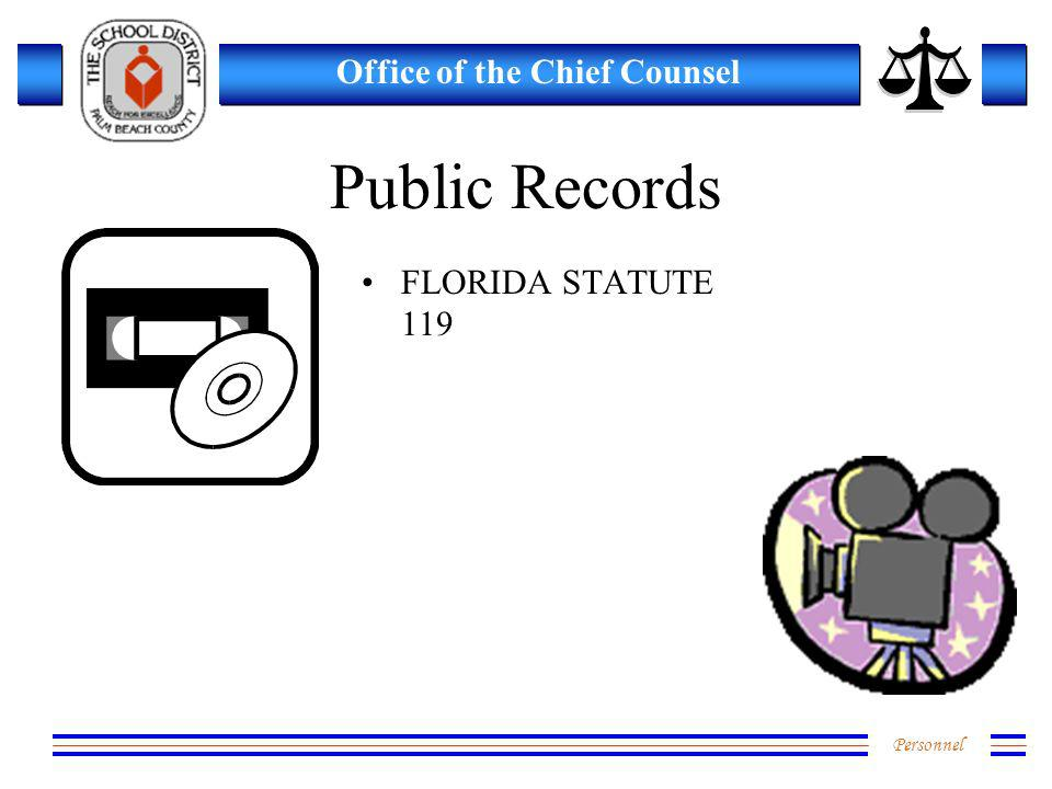 Personnel Office of the Chief Counsel Public Records FLORIDA STATUTE 119