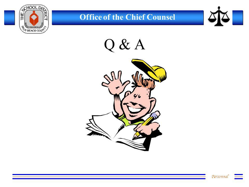Personnel Office of the Chief Counsel Q & A