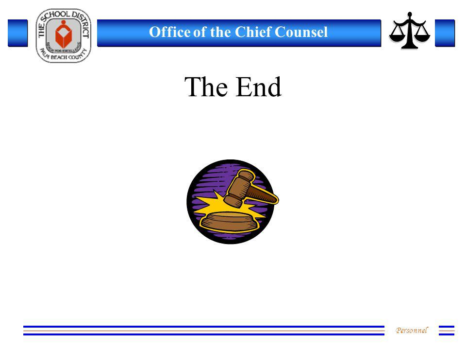 Personnel Office of the Chief Counsel The End