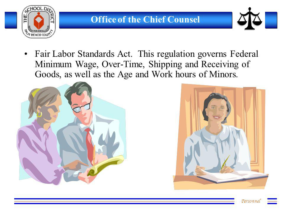 Personnel Office of the Chief Counsel Fair Labor Standards Act.