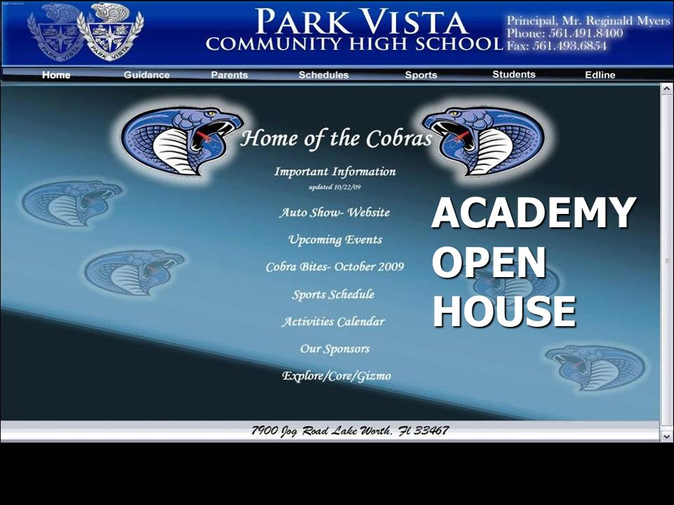 CAREER ACADEMY PROGRAMS ACADEMY OPEN HOUSE