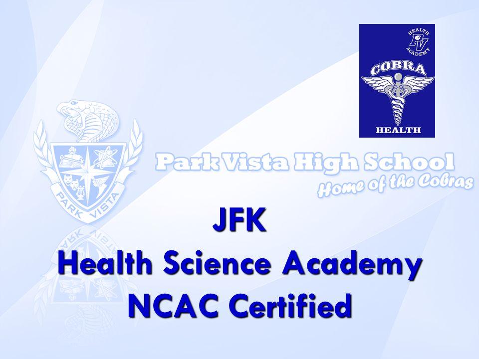 JFK Health Science Academy NCAC Certified