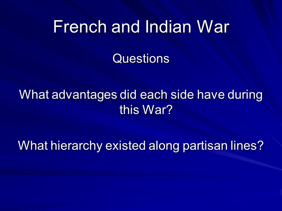 French and Indian War The British attacked and defeated French Quebec; both generals were killed. The French lost the war in this battle. Peace Treaty