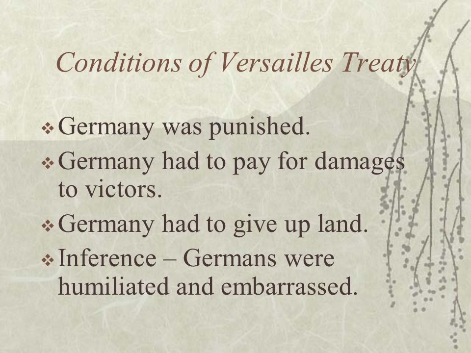 Conditions of Versailles Treaty Germany was punished.