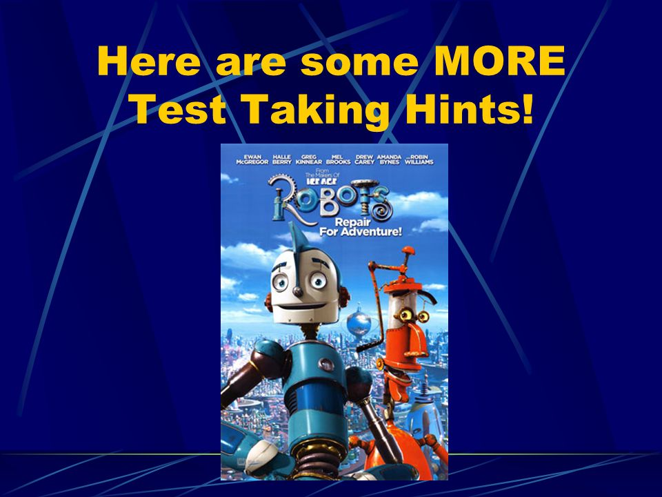 Here are some MORE Test Taking Hints!