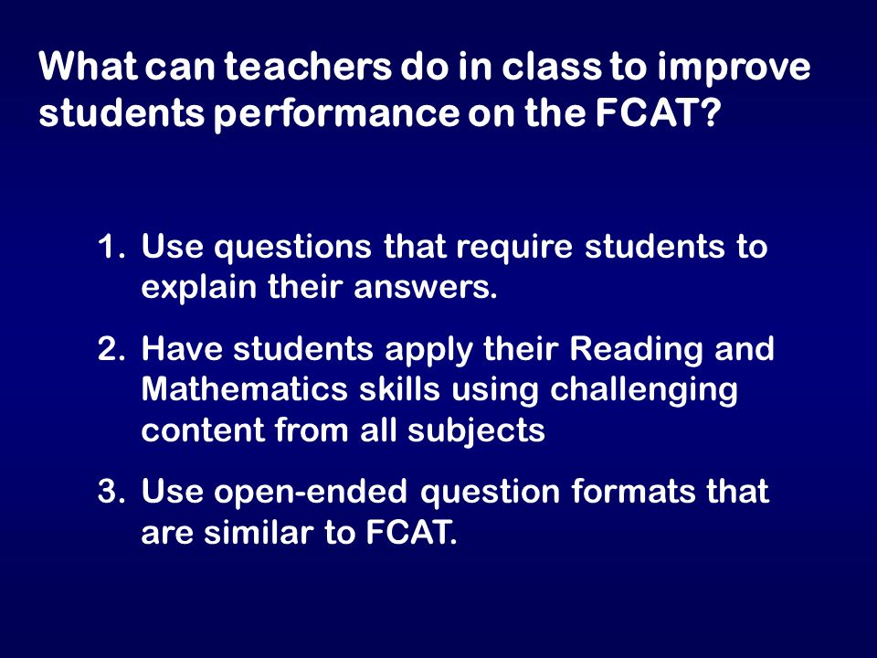 What can teachers do in class to improve students performance on the FCAT.