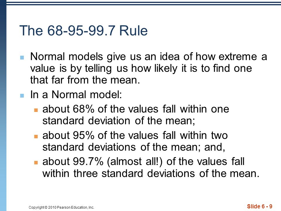 Copyright © 2010 Pearson Education, Inc.Slide 6 - 20 Are You Normal.
