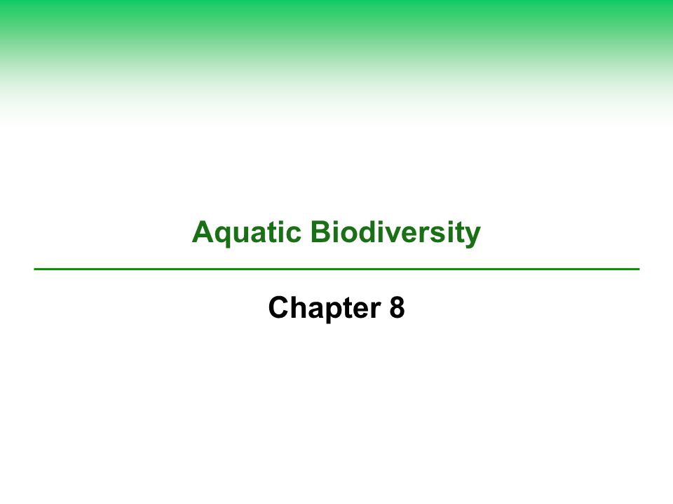 Aquatic Biodiversity Chapter 8