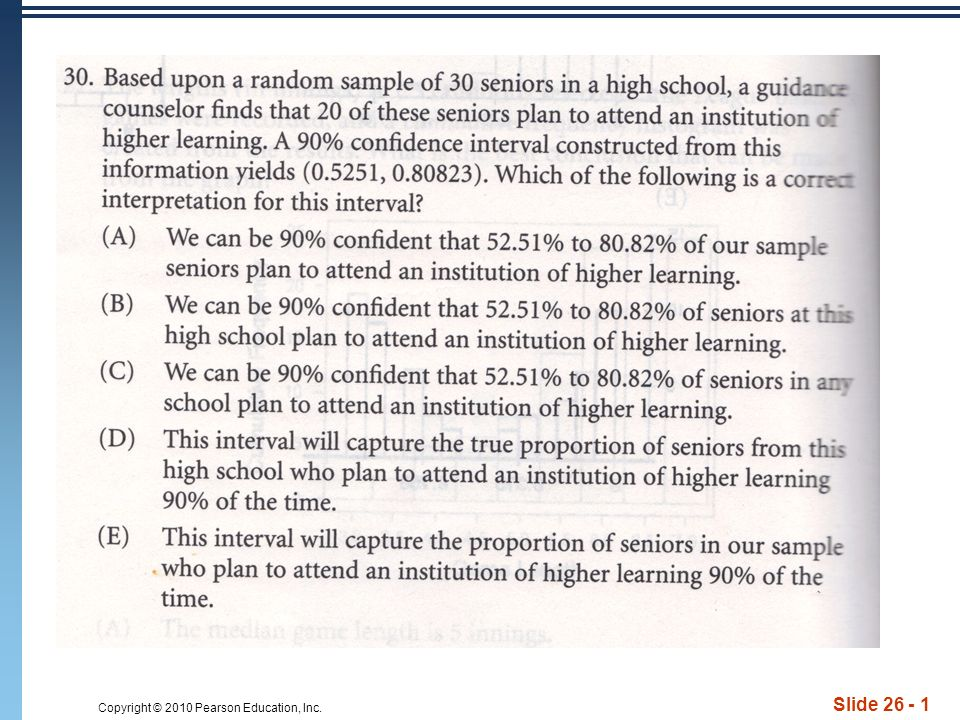 Copyright © 2010 Pearson Education, Inc. Slide 26 - 1