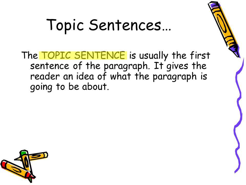 Topic Sentences cont.