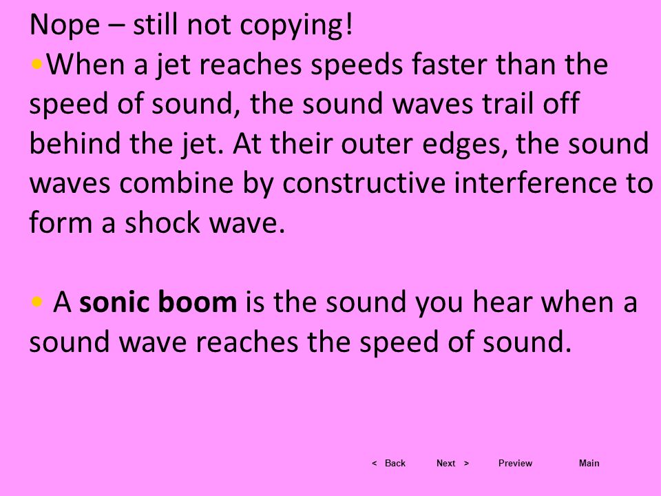 < BackNext >PreviewMain Flight – Sonic Boom/Youtube Interactions of Sound Waves Time warp/You tube Youtube, Sonic boom