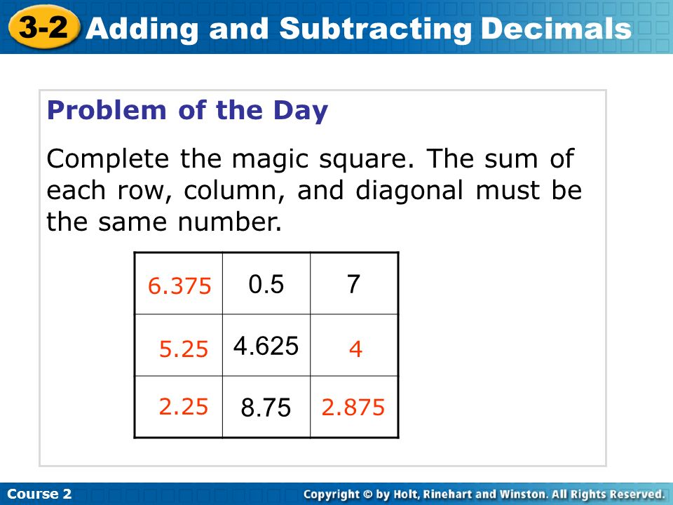 Course 2 3-2 Adding and Subtracting Decimals A.3.57 – 1.46 2.11 B.