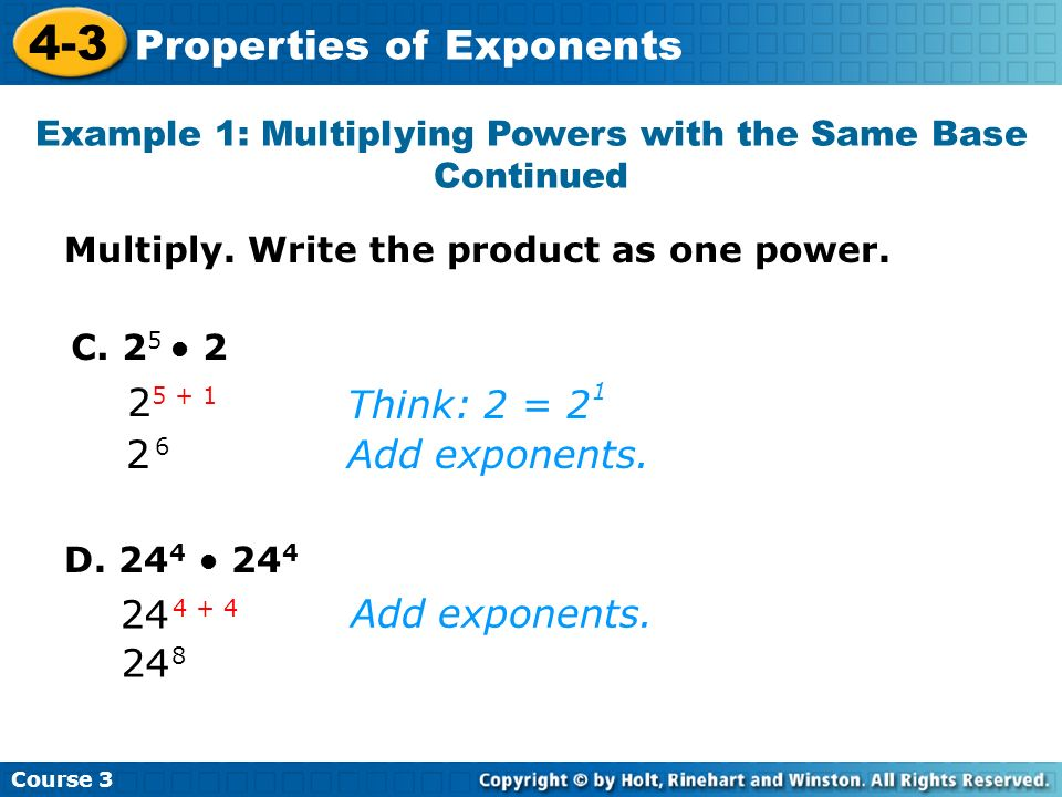 Course 3 4-3 Properties of Exponents Check It Out: Example 1 A.
