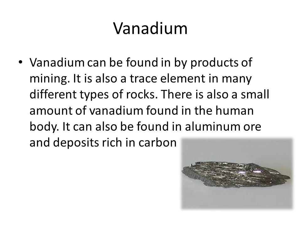 Vanadium Vanadium (chemical symbol V) is a soft blue- silver metal at room temperature.
