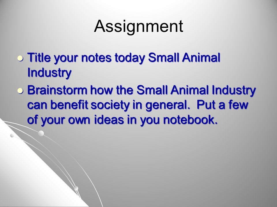 Benefits of Small Animals 1.