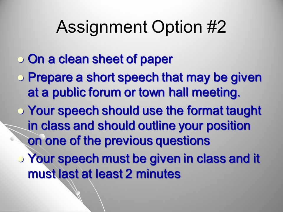 On a clean sheet of paper On a clean sheet of paper Prepare a short speech that may be given at a public forum or town hall meeting. Prepare a short s