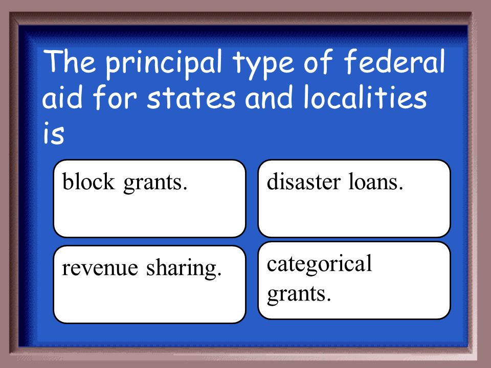 Answer Return the pattern of spending, taxing, and providing grants in the federal system.