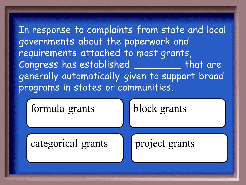 Answer Return formula grants.