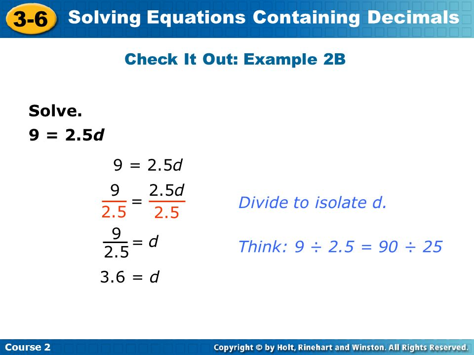 Course 2 3-6 Solving Equations Containing Decimals A board-game box is 2.5 inches tall.
