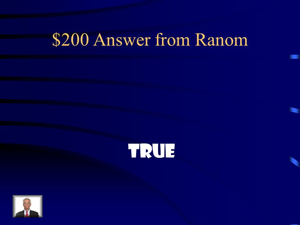 $200 Question from Random True or False: Someday, California will break off the U.S.