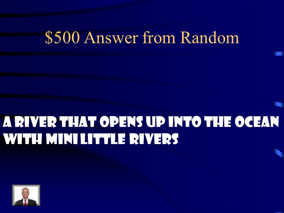 $500 Question from Random What is a delta?