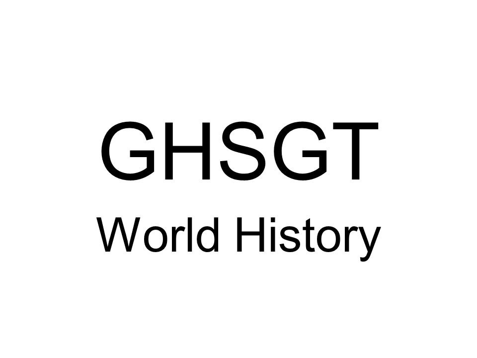 GHSGT World History