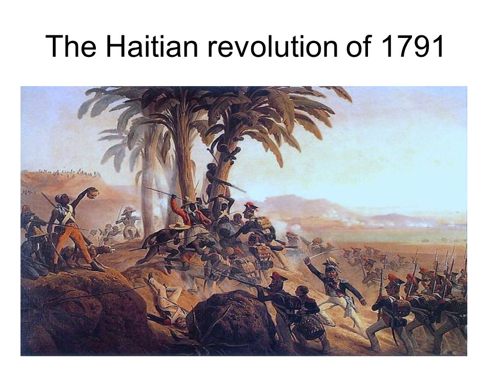 The Haitian revolution of 1791