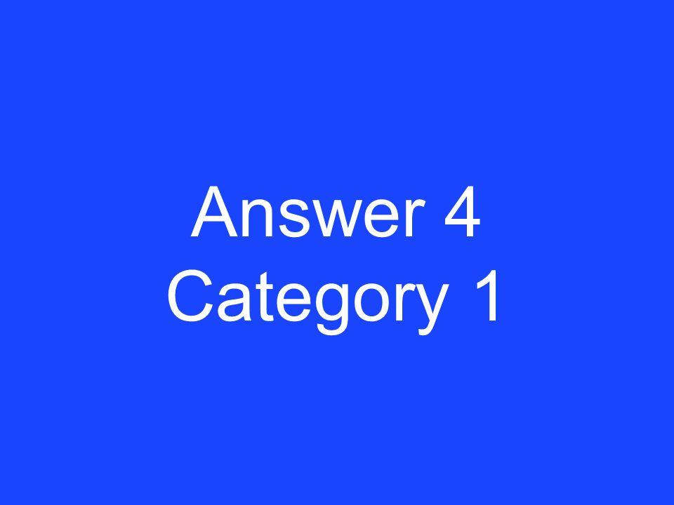 Clue 4 Category 1