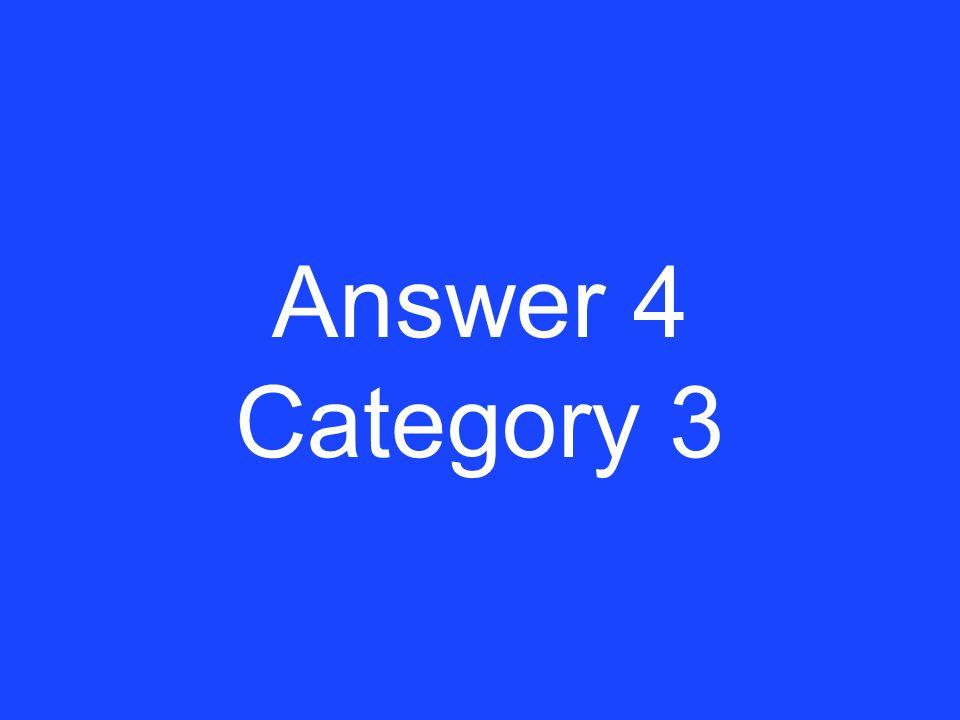 Clue 4 Category 3
