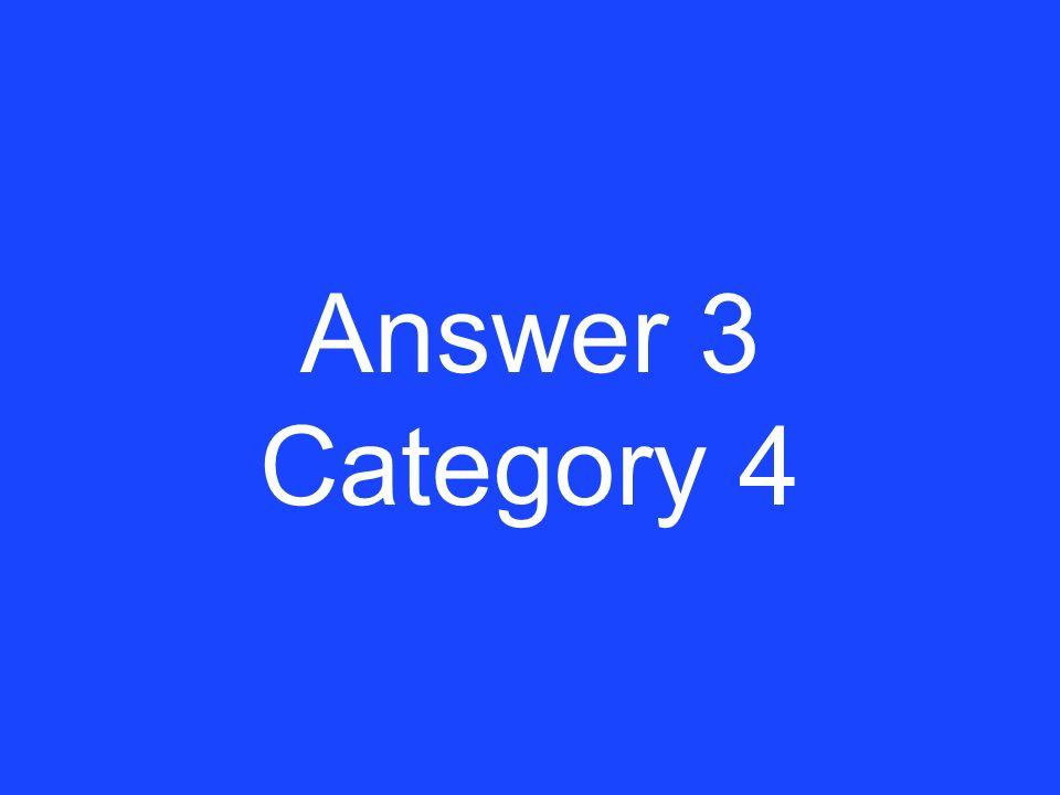 Clue 3 Category 4