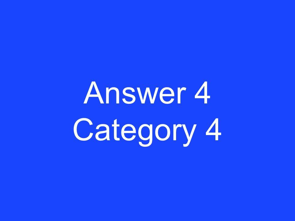 Clue 4 Category 4