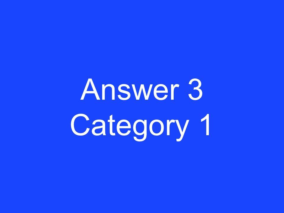 Clue 3 Category 1