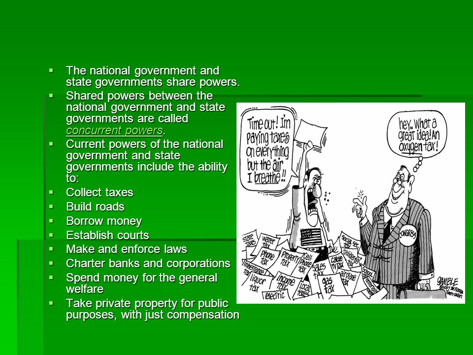 Inherent powers are those powers the government exercises simply because its the government.
